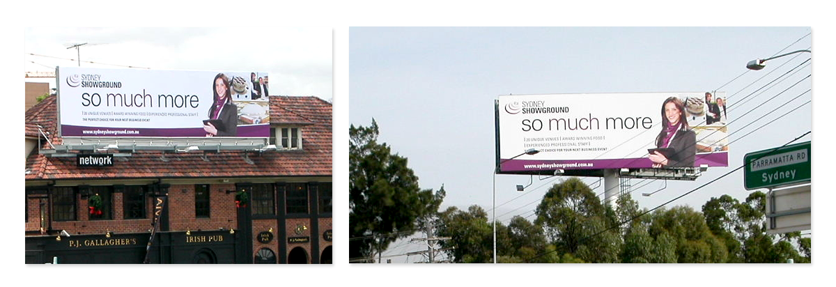 Sydney Showground Outdoor Campaign